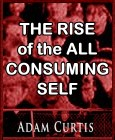 The Rise of the All-Consuming Self